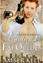 A Guitarist in the Fae Queen's Court